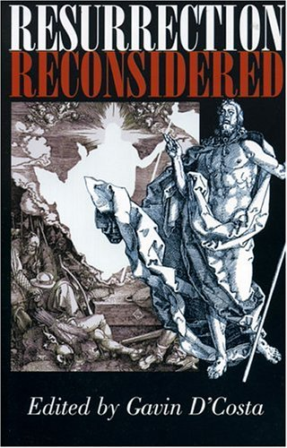 Resurrection Reconsidered, GAVIN DCOSTA