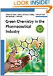 Green Chemistry in the Pharmaceutical...