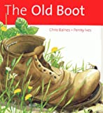 img - for The Old Boot (Ecology Story Books) book / textbook / text book