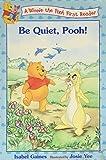 Be Quiet, Pooh!