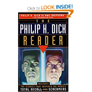 The Philip K. Dick Reader by