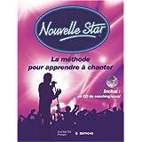 Nouvelle Star : La m�thode pour apprendre � chanter (1CD audio)par Anne Peko