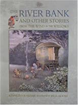 The River Bank: And Other Stories from The Wind in the Willows