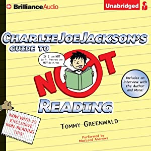 Charlie Joe Jackson's Guide to Not Reading | [Tommy Greenwald]