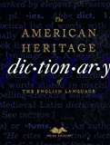 The American Heritage Dictionary of the English Language (0395448956) by American Heritage Publishing Staff