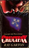 Crucifax (0708841899) by Ray Garton