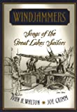 Windjammers: Songs of the Great Lakes Sailors (Great Lakes Books Series)