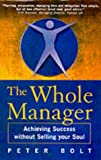 img - for The Whole Manager: Achieving Success without Selling Your Soul book / textbook / text book