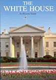 The White House, An Historic Guide (0912308796) by President Betty C. Monkman