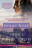 Texas Heat: Lone Star Intrigue #1 (0061493163) by Smith, Debra White