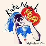 "My Best Friend Is Youvon ""Kate Nash"""