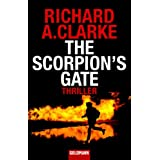 "The Scorpion's Gate: Thrillervon ""Richard A. Clarke"""