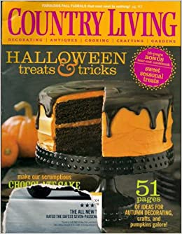 Country living october 2007 issue halloween treats for Country living magazine phone number