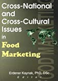 img - for Cross-National and Cross-Cultural Issues in Food Marketing book / textbook / text book