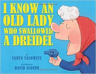 I Know an Old Lady Who Swallowed a Dreidel
