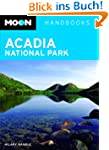 Moon Acadia National Park (Moon Handb...