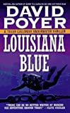 Louisiana Blue: A Tiller Galloway Underwater Thriller