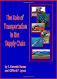 The Role of Transportation in the Supply Chain