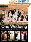 One Wedding: How to Photograph a Wedd...