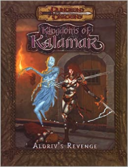 Aldriv's Revenge (Dungeons & Dragons: Kingdoms of Kalamar Adventure