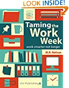 #2: Taming the Work Week: Work Smarter Not Longer