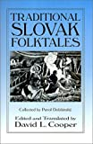 Traditional Slovak Folktales (Folklore and Folk Cultures of Eastern Europe)