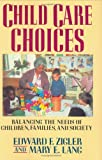 img - for Child Care Choices book / textbook / text book