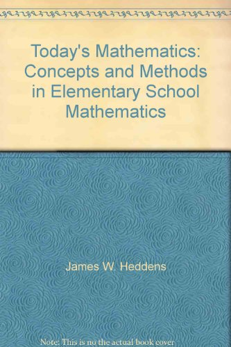 Today's Mathematics: Concepts and Methods in Elementary School Mathematics PDF