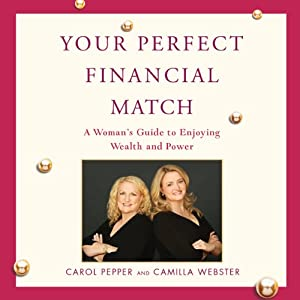 Your Perfect Financial Match | [Carol Pepper, Camilla Webster]