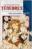 Les descendants des Ténèbres, Tome 11 (2845807767) by Matsushita, Yoko