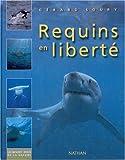 echange, troc Gerard Soury - Requins en liberté