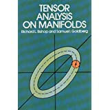 "Tensor Analysis on Manifolds (Dover Books on Mathematics)von ""Richard L. Bishop"""