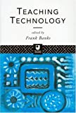 Teaching technology /