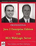 img - for Professional Java 2 Enterprise Edition with BEA WebLogic Server (Programmer to Programmer) by Paco Gomez (2000-10-04) book / textbook / text book