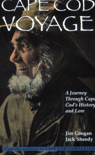 Cape Cod Voyage: A Journey Through Cape Cod's History and Lore
