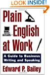 Plain English at Work: A Guide to Wri...