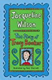 The Story of Tracy Beaker Jacqueline Wilson