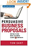 Persuasive Business Proposals: Writin...