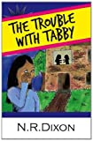 img - for The Trouble with Tabby (Adventures) book / textbook / text book