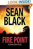 Fire Point (Ryan Lock Book 6)