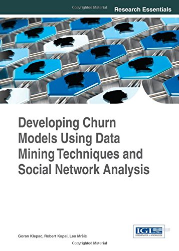 Developing Churn Models Using Data Mining Techniques and Social Network Analysis PDF