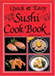 Sushi Cook Book (Quick and Easy)