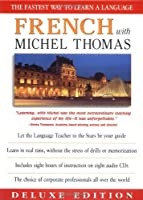 French With Michel Thomas: The Fastest Way to Learn a Language