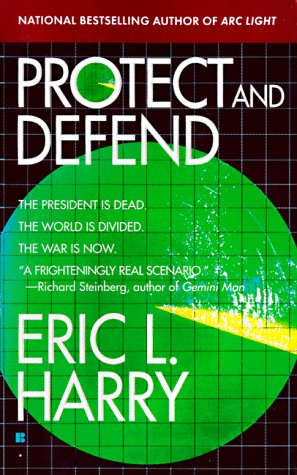 Protect and Defend, ERIC L. HARRY