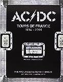 Ac/Dc : Tours de France 1976-2014