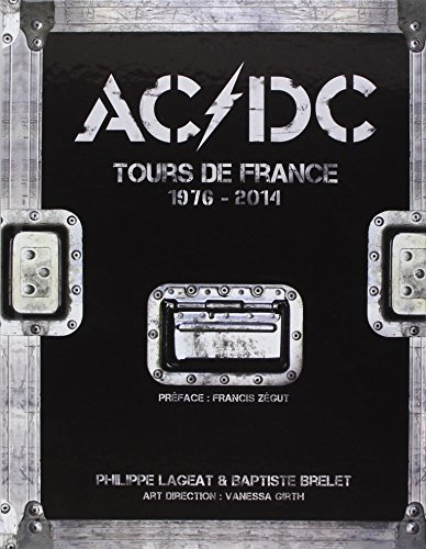 Ac/Dc : Tours de France 1976-2014