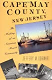 Cape May County, New Jersey: The Making of an American Resort Community