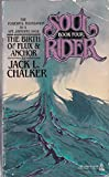 The Birth of Flux & Anchor (Soul Rider, Bk. 4)