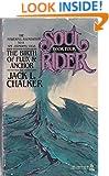 The Birth of Flux & Anchor (Soul Rider, Bk. 4)