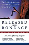 Released from Bondage (0785265279) by Anderson, Neil